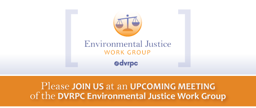Environmental Justice Workgroup Meeting